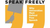 Why Universities Must Embrace Free Speech—Or Else