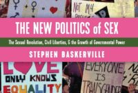 'The New Politics Of Sex' Explains How Sexual Libertinism Grows Government