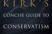 Russell Kirk's Gift To Conservatives, Reborn